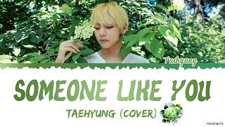 Taehyung 태형   'Someone Like You' (Cover) Lyrics |EngKor| #HAPPYVDAY