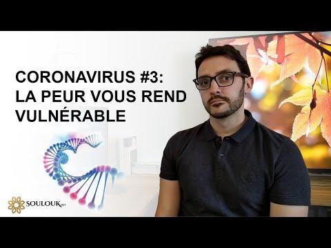 Coronavirus #3 : La peur vous rend vulnérable