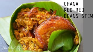 THE PERFECT RED RED RECIPE (GHANAIAN BLACK EYED BEANS, FRIED PLANTAIN & ZOMI)