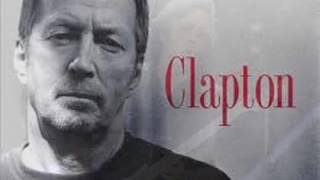 ERIC CLAPTON . I CAN'T HOLD OUT . I LOVE MUSIC