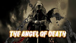 AZRAEL, ANGEL OF DEATH    Scary Horror History
