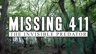Missing 411 - The Invisible Predator