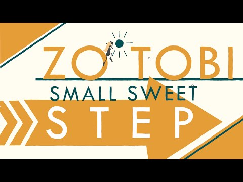 Zo Tobi - Small Sweet Step (official lyric video)