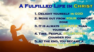 How To Live A Fulfilled Life in Christ - Sunny Wong | Online Worship Service