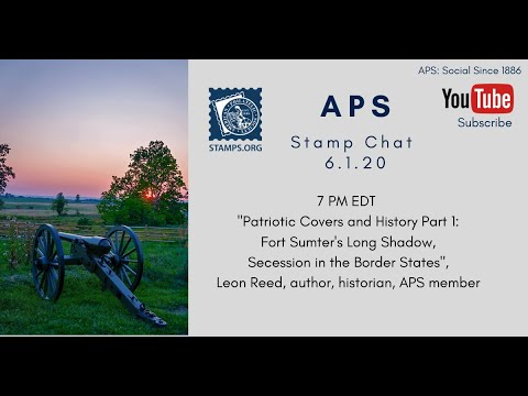 "APS Stamp Chat: ""Patriotic Covers & History, Part I"""