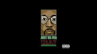 Da Grym Reefer - Just Us (For Troy) feat. Miss Joyce [Produced by Mozart Jones]