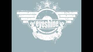 Eyeshine - Break The Clouds (Acoustic)