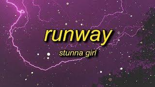 Stunna Girl   Runway (Lyrics)