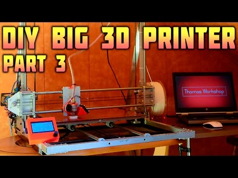 DIY Big 3D Printer – Electronics, Printing – Part 3/3