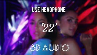22 (8D AUDIO) || Tini & Greeicy || Echo Sound
