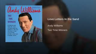 Andy Williams - Love Letters In the Sand