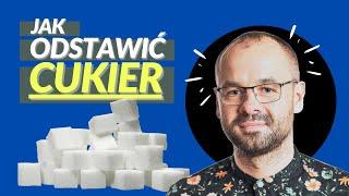 Jak odstawić cukier w 4 prostych krokach