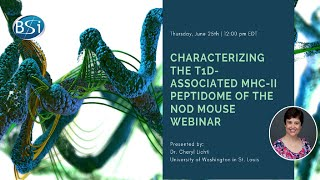 Characterizing the T1D-Associated MHC-II Peptidome Webinar