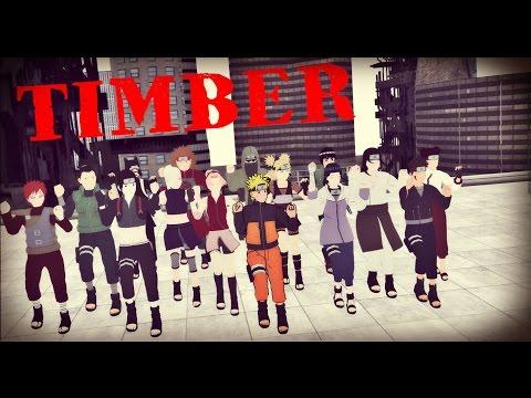 【MMD Naruto】TIMBER
