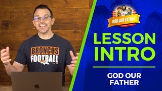 Introduction to Jesus: God our Father Bible Lesson For Kids | Sharefaithkids.com