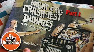 Night Of The Crash Test Dummies   Part 1   A Far Side Collection   By Gary Larson   Read Aloud