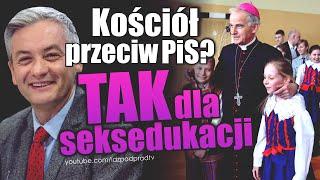 Kościół przeciw PiS? TAK dla seksedukacji