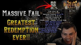 Massive Diablo 2 Fail !!!  Followed by the Greatest Redemption Ever !?!?