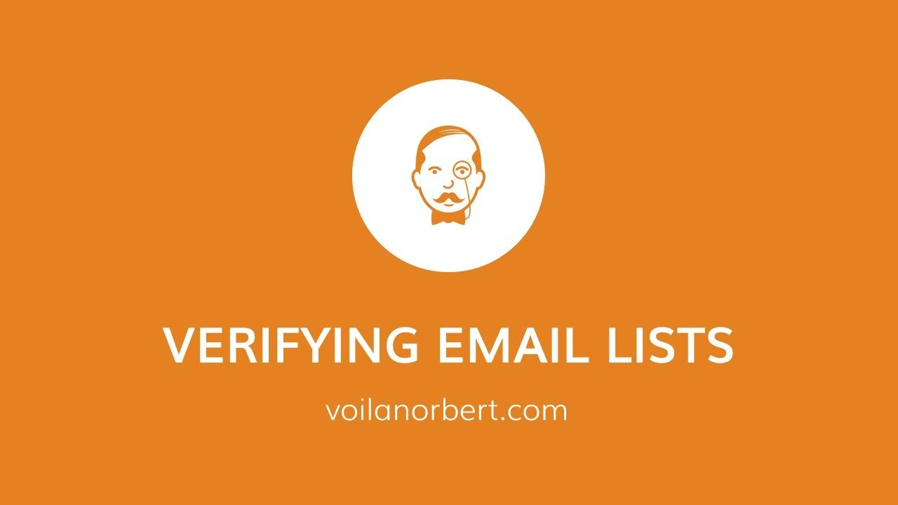 Verifying Email Lists For Deliverability To Avoid Bounces And Spam Traps - Voilanorbert.Com Tutorial