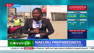 Nakuru preparedness: Situation in Nakuru after 2 Coronavirus cases were confirmed