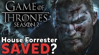 Game of Thrones Season 2 Discussion | Can House Forrester Be Saved?