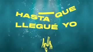 Hasta Que Llegué Yo (Letra) - Almighty feat. Almighty (Video)
