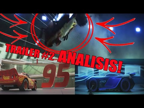 TRAILER #2 DE CARS 3 ANALISIS COMPLETO