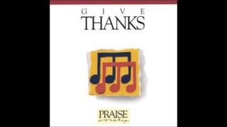 Don Moen- Give Thanks (First Version) (Hosanna! Music)