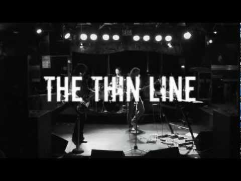 The Thin Line - Pushin' (live)