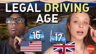 Learning To Drive | What Should The Legal Driving Age Be? | British Versus American | 16 | 17 |
