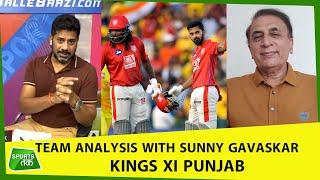 KXIP PREVIEW BY SUNIL GAVASKAR: गेंदबाज चले तो KL RAHUL की टीम को रोकना नामुमकिन | Vikrant Gupta