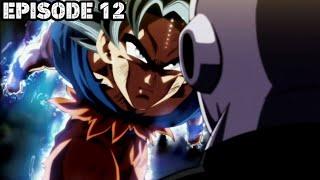 TOURNAMENT OF POWER EP-12 [ ULTRA INSTINCT GOKU vs JIREN ] In Hindi !!!( Dragon Ball Super )