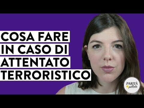 Cosa fare in caso di ATTENTATO TERRORISTICO || Parità in Pillole #65