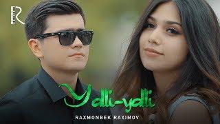 Raxmonbek Raximov - Yalli-yalli   Рахмонбек Рахимов - Ялли-ялли