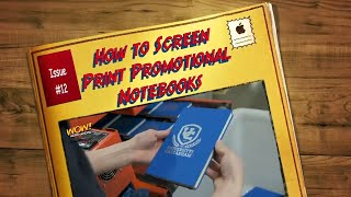 Screen Printing Promotional Notebooks
