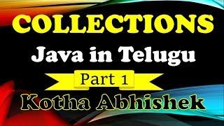 Java Collections in Telugu by Kotha Abhishek Part 1