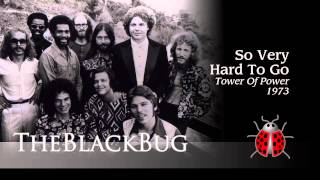 So Very Hard To Go  -  Tower Of Power  -  1973