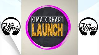 Kima feat Shart-Launch(original mix)