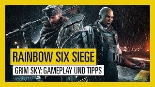 Tom Clancy's Rainbow Six Siege - GRIM SKY: Gameplay und Tipps [DE]