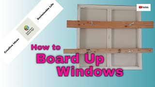 You Bought Vacant Desert Land - Now What?! Part 5 How to Board up Windows - Cheap, Easy, No Damage