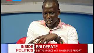 BBI taskforce yet to release report | Inside Politics