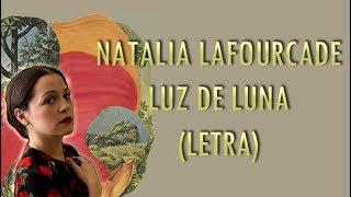 Natalia Lafourcade - Luz de luna (Letra)