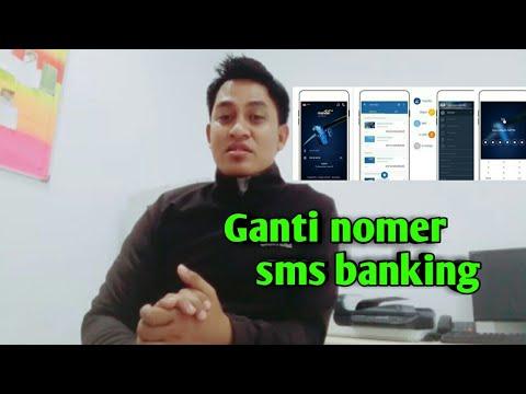 Ganti Nomer HP SMS Banking..