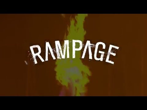 RAMPAGE 2016 - The Trailer