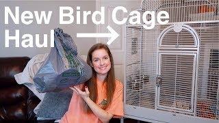 HUGE New Bird Cage Supply Haul