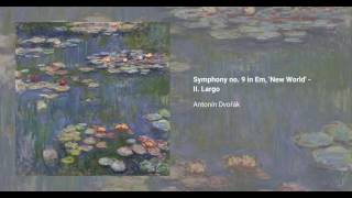 Symphony no. 9 in E minor, 'From the New World' Op. 95