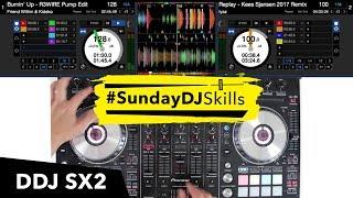 Pioneer DDJ SX2 – Hip Hop/Drum & Bass Mix – #SundayDJSkills