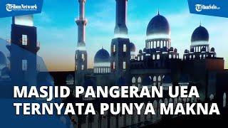 Nama Resmi Masjid Hadiah dari Pangeran Uni Emirat Arab untuk Jokowi, Ternyata Penuh Makna