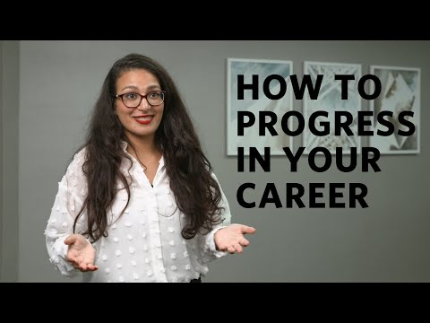 How to progress in your career