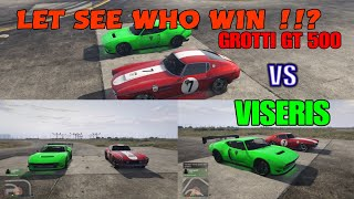GTA 5 ONLINE | NEW DLC DRAG RACE GROTTI GT 500 VS VISERIS - LET SEE WHO WIN ?
